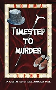 Timestep to Murder 9781603818636