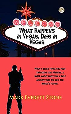 What Happens in Vegas, Dies in Vegas 9781603818681