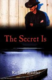The Secret Is
