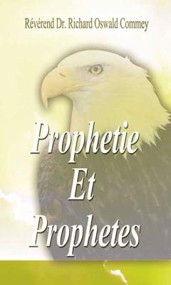 Prophetie Et Prophetes 9781603834407