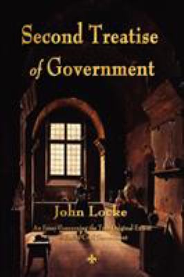Second Treatise of Government 9781603864107