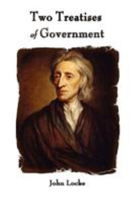 Two Treatises of Government 9781603864114