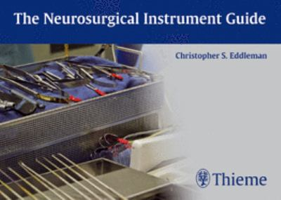 The Neurosurgical Instrument Guide 9781604066388