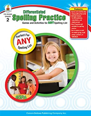 Differentiated Spelling Practice, Grade 2: Games and Activities for Any Spelling List 9781604181371