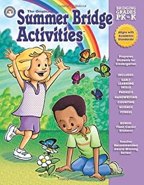 The Original Summer Bridge Activities Bridging Grades PK to K