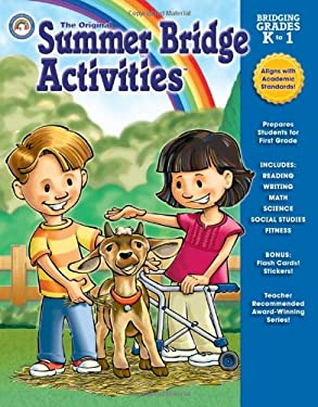 The Original Summer Bridge Activities Bridging Grades K to 1 9781604188189