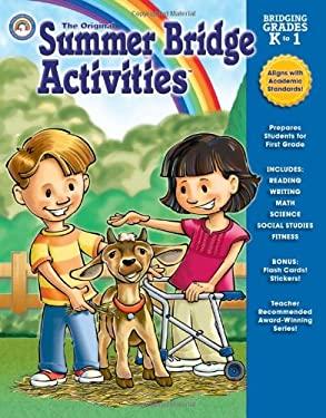 The Original Summer Bridge Activities Bridging Grades K to 1