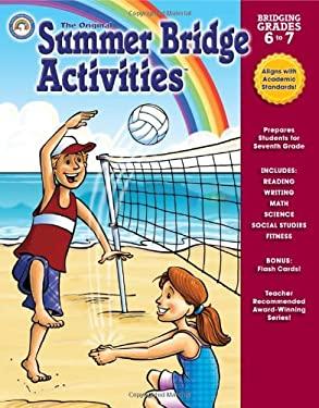 The Original Summer Bridge Activities Bridging Grades 6 to 7