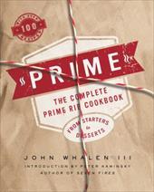 Prime: The Complete Prime Rib Cookbook 23594043