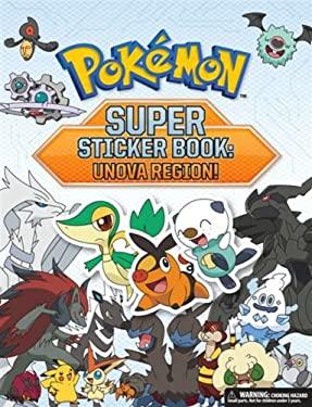Pokemon Super Sticker Book: Unova Region! 9781604381603