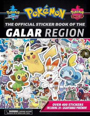 The Official Pokmon Sticker Book of the Galar Region