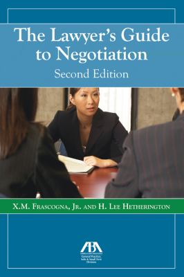 The Lawyer's Guide to Negotiation 9781604425789