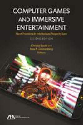 Computer Games and Virtual Worlds: A New Frontier in Intellectual Property Law 9781604427509