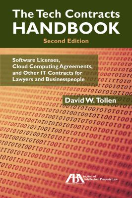 The Tech Contracts Handbook: Software Licenses and Technology Services Agreements for Lawyers and Businesspeople 9781604429824