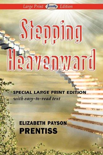 Stepping Heavenward 9781604508390
