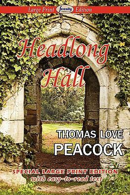 Headlong Hall 9781604508499