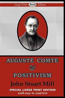 Auguste Comte & Positivism