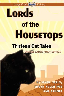 Lords of the Housetops-Thirteen Cat Tales 9781604509359