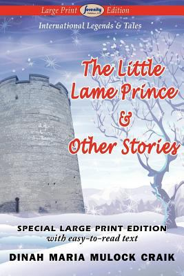 The Little Lame Prince & Other Stories 9781604509656
