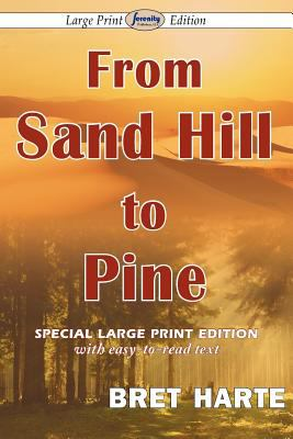 From Sand Hill to Pine 9781604509717