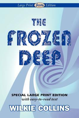 The Frozen Deep (Large Print Edition) 9781604509823