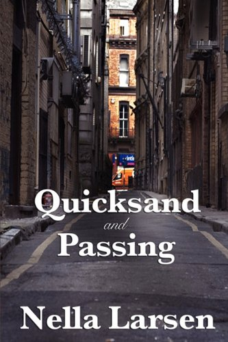 Quicksand and Passing 9781604599923