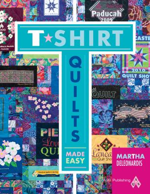 T-Shirt Quilts Made Easy 9781604600148
