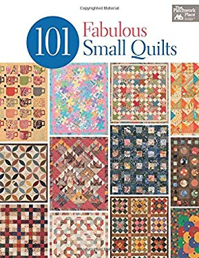 101 Fabulous Small Quilts 9781604682687