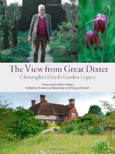The View from Great Dixter: Christopher Lloyd's Garden Legacy 9781604692150