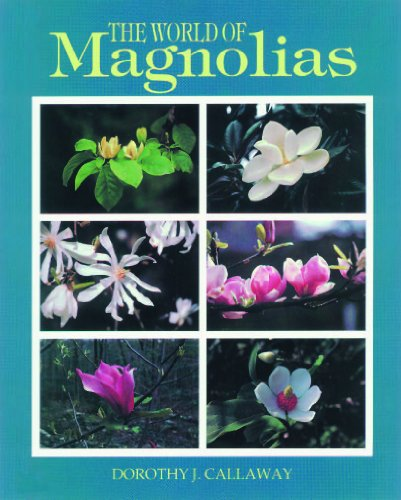 The World of Magnolias 9781604692266