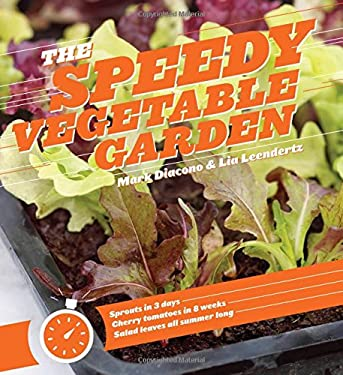 The Speedy Vegetable Garden 9781604693263
