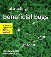 Attracting Beneficial Bugs to Your Garden: A Natural Approach to Pest Control 22793362