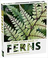 The Plant Lover's Guide to Ferns (The Plant Lovers Guides) 23660108