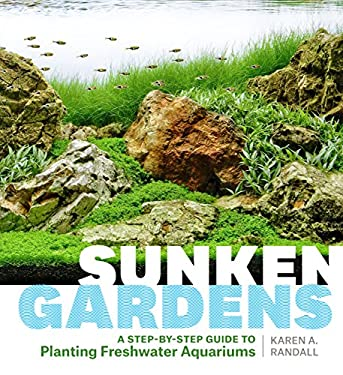 Sunken Gardens: A Step-by-Step Guide to Planting Freshwater Aquariums