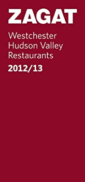 2012/13 Westchester/Hudson Valley Restaurants 9781604784527