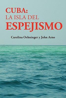 La Isla del Espejismo 9781604818666