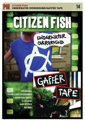 Citizen Fish: Underwater Overground / Gaffer Tape 9781604861891