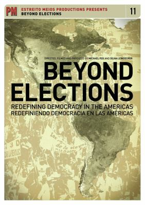 Beyond Elections: Redefining Democracy in the Americas 9781604861952