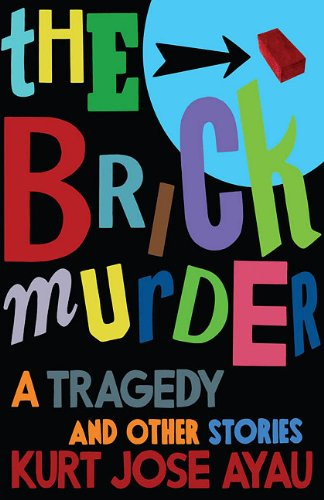 The Brick Murder: A Tragedy and Other Stories 9781604890693
