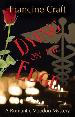 Dying on the Edge 9781604943375