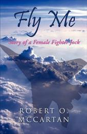 Fly Me: Story of a Female Fighter Jock