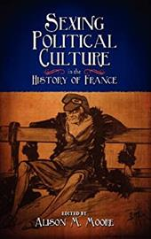 Sexing Political Culture in the History of France 20303104