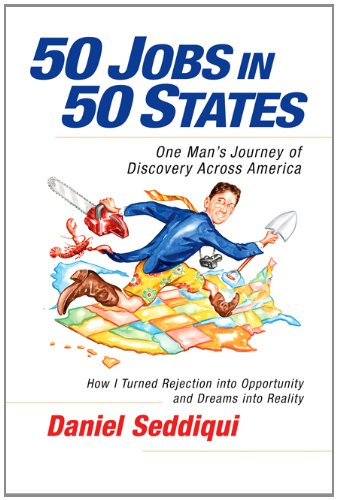 50 Jobs in 50 States: One Man's Journey of Discovery Across America 9781605098258