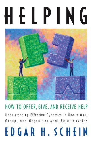 Helping: How to Offer, Give, and Receive Help 9781605098562