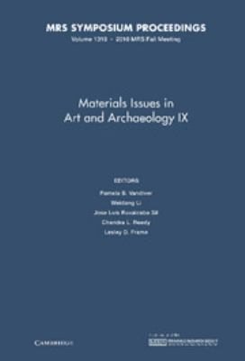 Materials Issues in Art and Archaeology IX 9781605112961