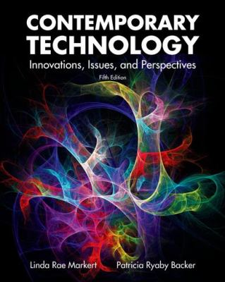 Contemporary Technology: Innovations, Issues, and Perspectives 9781605252810