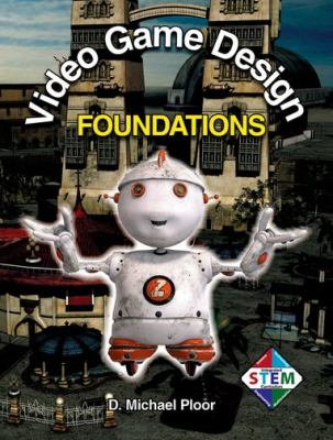 Video Game Design Foundations 9781605253022