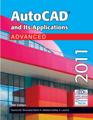 AutoCAD and Its Applications Advanced 2011 9781605253299