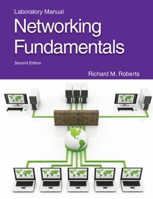 Networking Fundamentals Laboratory Manual 9781605253589
