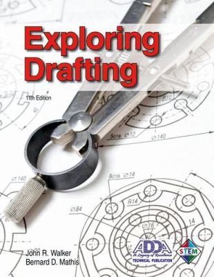 Exploring Drafting 9781605254050